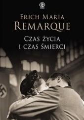 Okładka książki Czas życia i czas śmierci Erich Maria Remarque