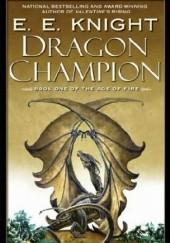 Okładka książki Dragon Champion E.E. Knight