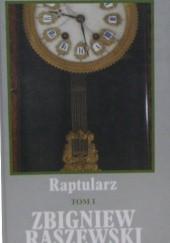 Okładka książki Raptularz. Tom I Zbigniew Raszewski