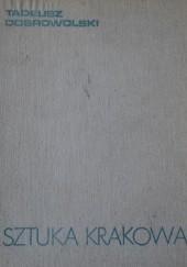 Okładka książki Sztuka Krakowa Tadeusz Dobrowolski