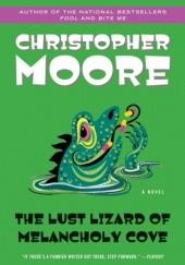 Okładka książki The Lust Lizard of Melancholy Cove Christopher Moore