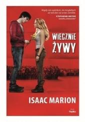 Okładka książki Wiecznie żywy Isaac Marion