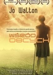 Okładka książki Wśród obcych Jo Walton