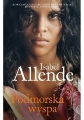 Okładka książki Podmorska wyspa Isabel Allende