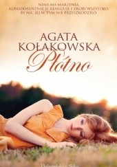 Okładka książki Płótno Agata Kołakowska