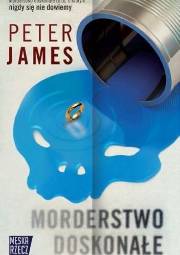 Okładka książki Morderstwo doskonałe Peter James