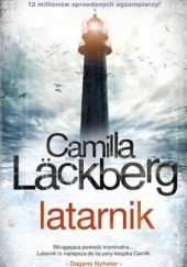 Okładka książki Latarnik Camilla Läckberg