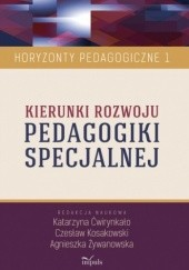 Okładka książki Kierunki rozwoju PEDAGOGIKI SPECJALNEJ Agnieszka Żywanowska