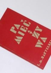 Okładka książki Pamięć żywa Lesław M. Bartelski