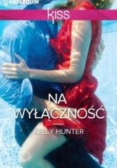 Okładka książki Na wyłączność Kelly Hunter