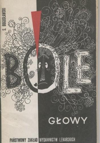 Okładka książki Bóle głowy Stanisław Bogusławski