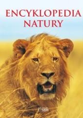 Okładka książki Encyklopedia natury Steve Parker,Rupert Matthews,Barbara Taylor,Camilla de la Bodoyere,Stephen Setford