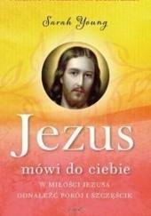 Okładka książki Jezus mówi do ciebie Sarah Young