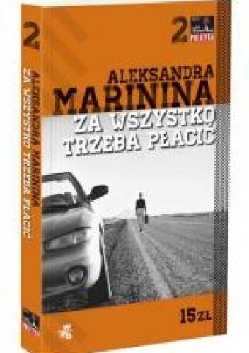 Okładka książki Za wszystko trzeba płacić Aleksandra Marinina