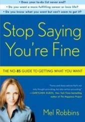 Okładka książki Stop saying youre fine Mel Robbins
