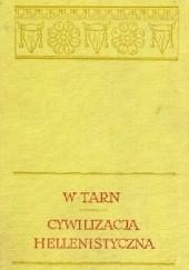 Okładka książki Cywilizacja hellenistyczna William Woodthorpe Tarn