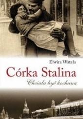 Okładka książki Córka Stalina Elwira Watała
