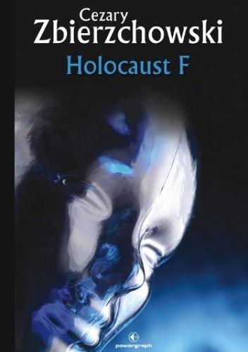 Okładka książki Holocaust F Cezary Zbierzchowski