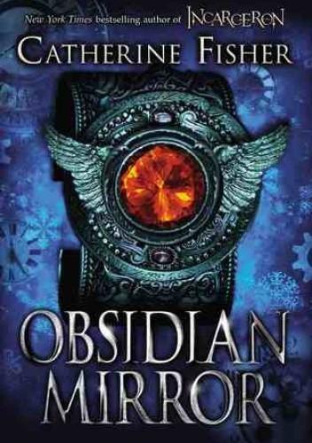 Okładka książki The Obsidian Mirror Catherine Fisher