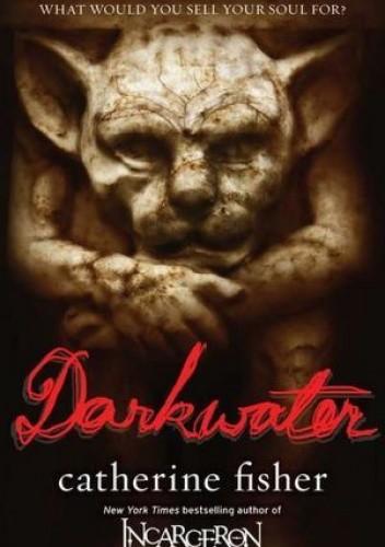 Okładka książki Darkwater Catherine Fisher