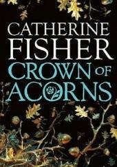 Okładka książki Crown Of Acorns
