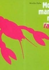 Okładka książki Moja mama ma raka Agnieszka Cieślikowska,Monika Zięba