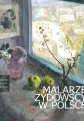 Okładka książki Malarze żydowscy w Polsce. Część 2. Artur Tanikowski