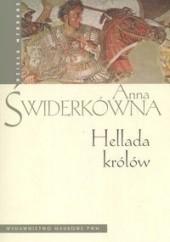 Okładka książki Hellada królów Anna Świderkówna