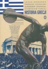 Okładka książki Historia Grecji Jacek Bonarek,Tadeusz Czekalski,Sławomir Sprawski,Stanisław Turlej