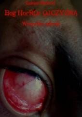 Okładka książki Bóg Horror Ojczyzna - Wszystko Spłonie Łukasz Radecki