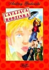 Okładka książki Latająca rodzinka Andrzej Grabowski