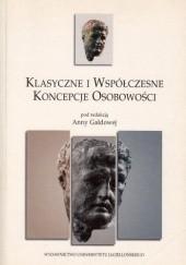 Okładka książki Klasyczne i współczesne koncepcje osobowości Anna Gałdowa,praca zbiorowa
