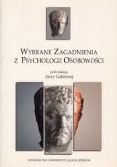 Okładka książki Wybrane zagadnienia z psychologii osobowości Anna Gałdowa,praca zbiorowa