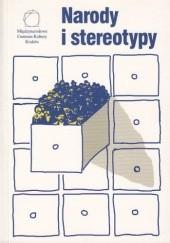 Okładka książki Narody i stereotypy praca zbiorowa,Teresa Walas