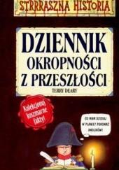 Okładka książki Dziennik okropności z przeszłości Terry Deary