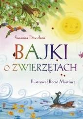 Okładka książki Bajki o zwierzętach Susanna Davidson