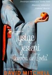 Okładka książki Tysiąc jesieni Jacoba de Zoeta David Mitchell