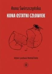 Okładka książki Kona ostatni człowiek Anna Świrszczyńska