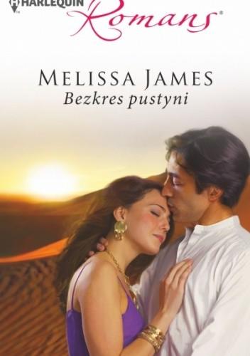 Okładka książki Bezkres pustyni Melissa James