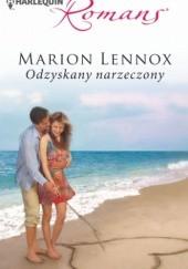 Okładka książki Odzyskany narzeczony Marion Lennox