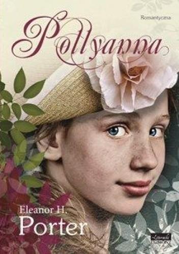 Okładka książki Pollyanna Eleanor Hodgeman Porter