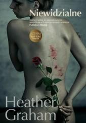 Okładka książki Niewidzialne Heather Graham