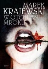 Okładka książki W otchłani mroku Marek Krajewski