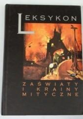 Okładka książki Zaświaty i krainy mityczne: Leksykon Małgorzata Sacha-Piekło