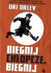 Okładka książki Biegnij chłopcze, biegnij Uri Orlev