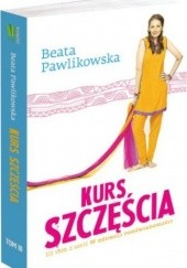 Okładka książki Kurs szczęścia Beata Pawlikowska