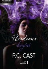 Okładka książki Urodzona bogini. Część 1 Phyllis Christine Cast