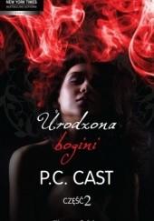 Okładka książki Urodzona bogini. Część 2 Phyllis Christine Cast