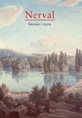 Okładka książki Śnienie i życie Gérard de Nerval