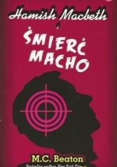 Okładka książki Hamish Macbeth i śmierć macho M.C. Beaton